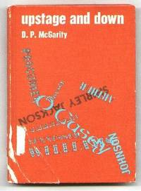 Upstage and Down by  Daniel P McGarity - Hardcover - 1968 - from Dave Shoots, Bookseller and Biblio.co.uk