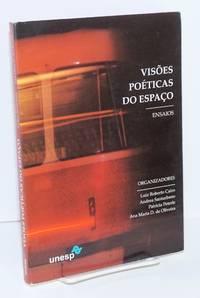 Visõ es poéticas do espaço: ensaios