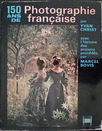150 ans de photographie française.