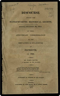 A discourse before the Massachusetts Historical Society, Boston, December 22, 1813.