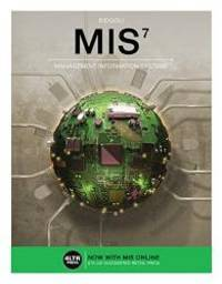MIS (with MIS Online, 1 term (6 months) Printed Access Card) (New, Engaging Titles from 4LTR Press)