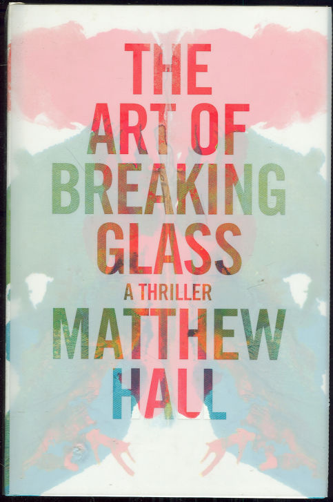 Image for ART OF BREAKING GLASS A Thriller