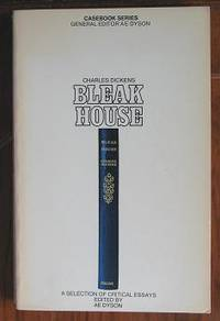 Charles Dickens Bleak House: A Selection of Critical Essays