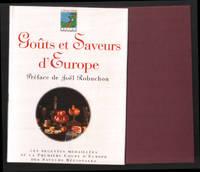 image of Goûts et saveurs d'Europe (préface de joel Robuchon)