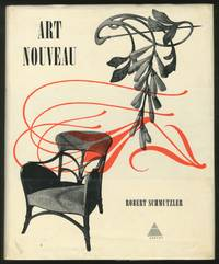 Art Nouveau by  Robert SCHMUTZLER - First Edition - 1962 - from Between the Covers- Rare Books, Inc. ABAA (SKU: 372991)