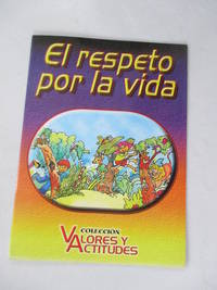 El Respeto Por La Vida (Spanish Edition)