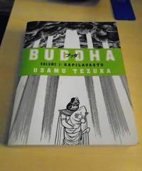 Buddha. Volume 1: Kapilavastu