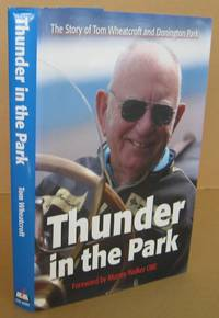 image of Thunder in the Park: The Story of Tom Wheatcroft and Donington Park