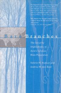 Bare Branches: The Security Implications of Asia's Surplus Male Population