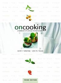 On Cooking : A Textbook of Culinary Fundamentals
