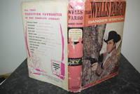 Tales Of Wells Fargo Danger Station