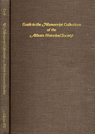 Atlanta: Atlanta Historical Society, 1976. First Edition. Hardcover. Very good +. 8vo. , 160 pages. ...