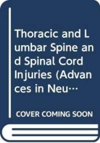 Spinal Cord Injury: Clinical Pathophysiology and Anatomy