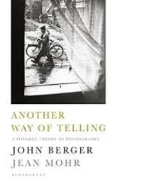 image of Another Way of Telling: A New Theory of Photography