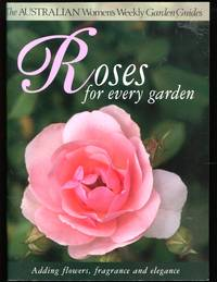 image of Roses for Every Garden