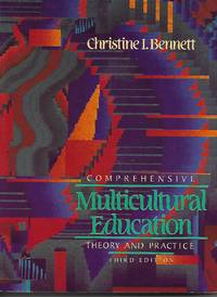 Comprehensive Multicultural Education by Christine I Bennett - Paperback - Third Edition - August 1994 - from Paper Time Machines (SKU: 4471)