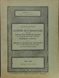 Sale 21 May 1928: Catalogue of suberb illuminations on vellum from the  collection of the late John, lord Northwick (the second and final  portion), the property of a gentleman and of important illuminated MSS.