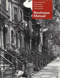 New York City Landmarks Preservation Commission Rowhouse Manual