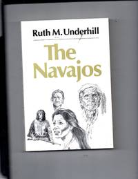 The Navajos (The Civilization of the American Indian Series)