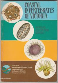 COASTAL INVERTEBRATES OF VICTORIA: An Atlas of Selected Species