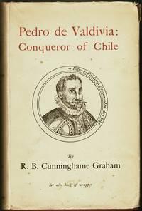Pedro de Valdivia: Conqueror of Chili