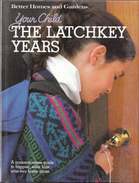 image of Your Child: the Latchkey Years