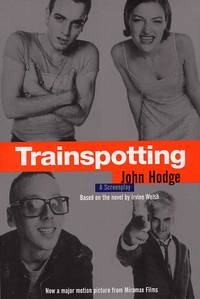 Trainspotting A Screenplay