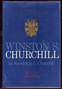 WINSTON S CHURCHILL, Volume I, 1874 -1900,  Youth.