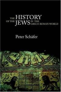 The History of the Jews in the Greco-Roman World : The Jews of Palestine from Alexander the Great...