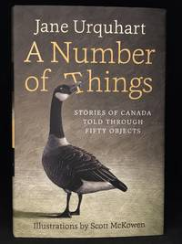image of A Number of Things; Stories of Canada Told Through Fifty Objects