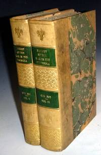 History of the War in the Peninsula Under Napoleon to Which is Prefixed a View of the Political and Military State of the Four Belligerent Powers (2 Volume set)