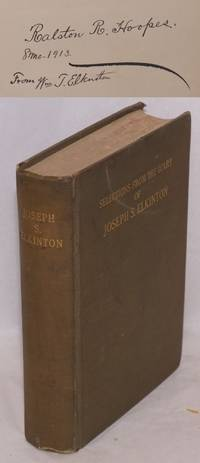 Selections from the diary and correspondence of Joseph S. Elkinton, 1830 - 1905