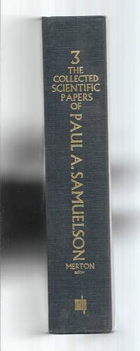 The Collected Scientific Papers of Paul A. Samuelson Volume 3