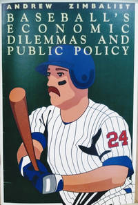 image of Baseball's Economic Dilemmas and Public Policy