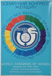 World Congress of Women. Towards the year 2000 - Without Nuclear Weapons! For Peace, Equality, Development [poster]