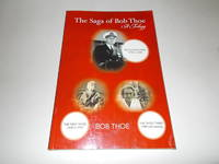 The Saga of Bob Thoe: A Trilogy: The Second Third