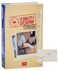 The Quality of Life Report (Signed First Edition)