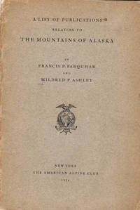 A List of Publications relating to the Mountains of Alaska