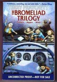 THE BROMELIAD TRILOGY. TRUCKERS. DIGGERS. WINGS