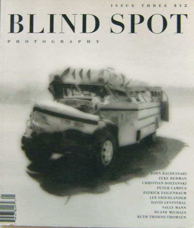 New York: Blind Spot, 1994. First Edition. Paperback. Very Good. Third issue of this highly regarded...