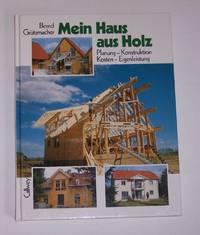 Mein Haus Aus Holz Planung - Konstruktion - Kosten - Eigenleistung