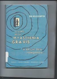 Living with Myasthenia Gravis