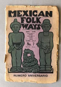 Mexican Folk Ways, No. 7, Vol. 2, No. 2, June-July 1926
