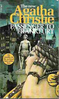 Passenger to Frankfurt An Extravaganza by  Agatha Christie - Paperback - 1st Pocket printing - 1972 - from Orielis' Books (SKU: 8982)