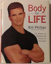 image of Body for Life : 12 Weeks to Mental and Physical Strength