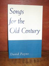 Songs For The Old Century