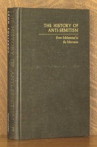 THE HISTORY OF ANTI-SEMITISM - VOL. 2, FROM MUHAMMED TO THE MARRANOS (INCOMPLETE SET)