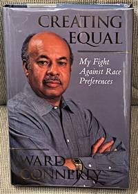image of Creating Equal, My Fight Against Race Preferences