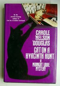 Cat on a Hyacinth Hunt by  Carole Nelson Douglas - First American Edition - 1998 - from Adventures Underground (SKU: 112396)