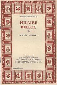 Hilaire Belloc by  Renee Haynes - First Edition - 1953 - from Christopher Baron and Biblio.com